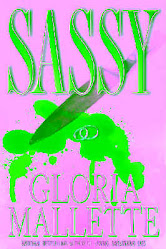 SASSY by Gloria Mallette