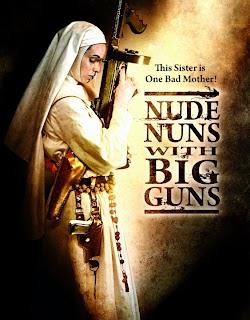 Nữ Tu Báo Thù - Nude Nuns With Big Guns (2010) Poster