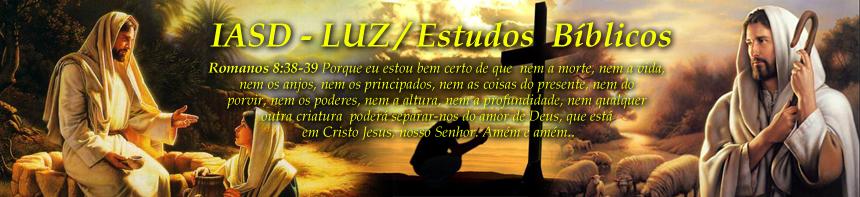 Estudos Bíblicos - IASD Luz - Gyn