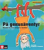På Genusäventyr, Natur och Kultur (2007)
