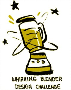 Whirring Blender Design Challenge