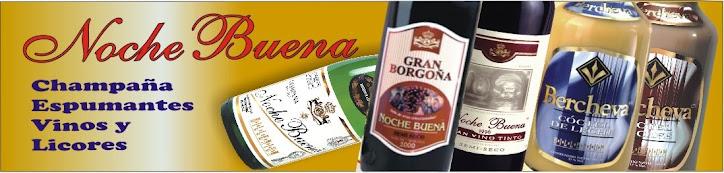 Vinos, Espumantes y Licores  Noche Buena
