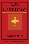 To the Last Drop