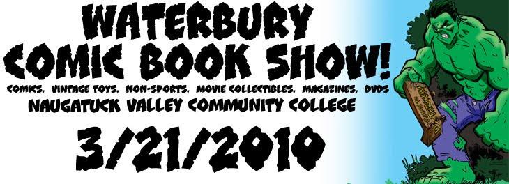 WATERBURY COMIC BOOK SHOW