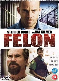 Trọng Phạm - Felon (2008) Poster