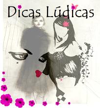 DICAS LÚDICAS