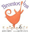 BRONTORINA by James Howe: A Great Book (with a great message to teachers)