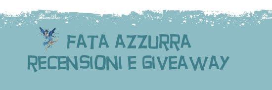 Fata Azzurra - recensioni e giveaway