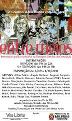 Entre Meios - Exposição / Intervenção coletiva - Setembro /Outubro 2010