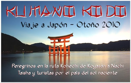 Kumano Kodo  y Viaje a Japón Otoño 2010