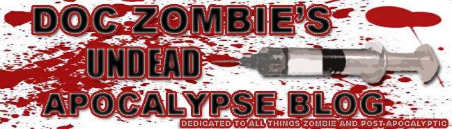 Doc Zombie's Undead Apocalypse Blog