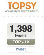 [Topsy+Tweets]