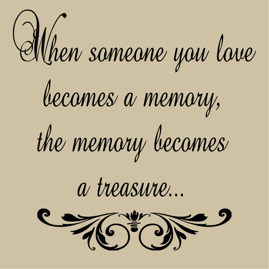 Quotes About Remembering Someone Remembering Loved Ones A Vinyl Design