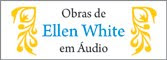 ELLEN WHITE EM AUDIO.
