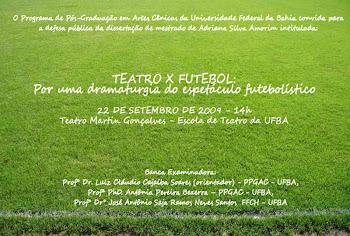 TEATRO X FUTEBOL: POR UMA DRAMATURGIA DO ESPETÁCULO FUTEBOLÍSTICO