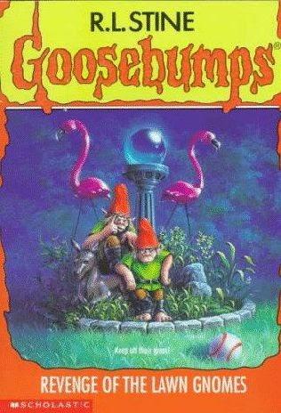 Revenge of the Lawn Gnomes (Goosebumps #34)