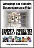 Não compre produtos que são testados em animais