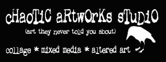 <b>cHaoTiC aRtwOrKs</b> - art they never told you about