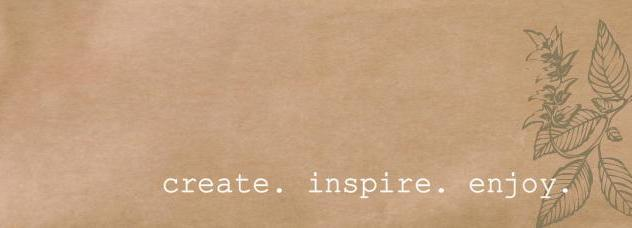 create. inspire. enjoy.