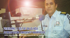 PROGRAMA A VOZ DO BATALHÃO  APRESENTAÇÃO SGT VAUMIRTES.