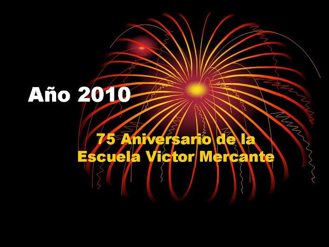 2010 Aniversario de la Escuela