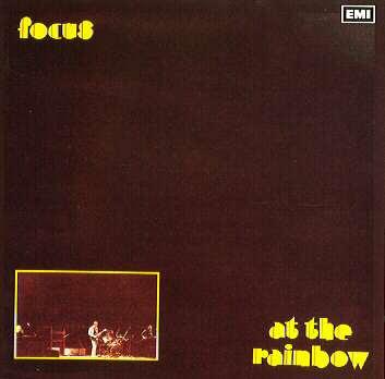 ALBUMES RECOMENDADOS POR LOS FOREROS Focus+-+Live+At+The+Rainbow+(1973)