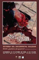 Estrena documental RASD ¿JUSTICIA SIN GUERRA?