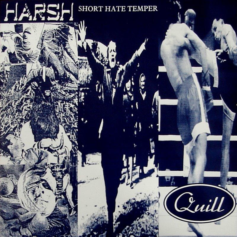 """HARSH / SHORT HATE TEMPER / QUILL - Split  10"""""""