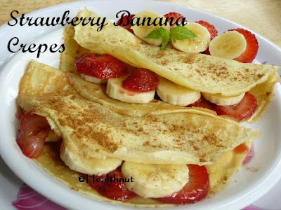 Health Nut: Strawberry Banana Crepes