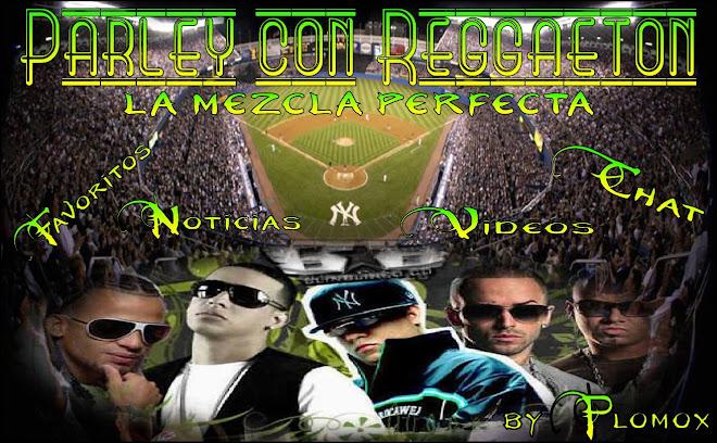 Parley Con Reggaeton