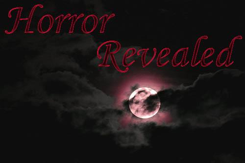 Horror Revealed