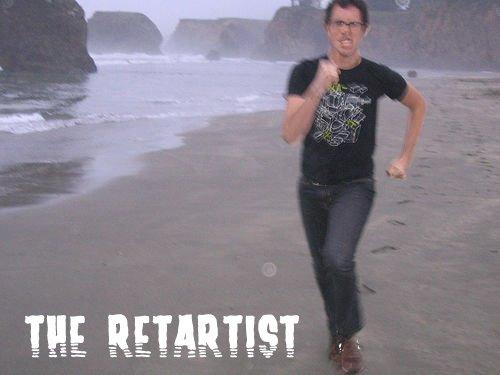 The Retartist