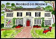 Hooked on Houses!
