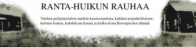 RANTA-HUIKUN RAUHAA