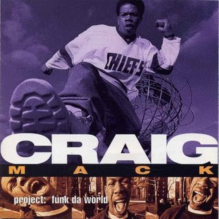 Craig Mack - Project: Funk Da World (1994)