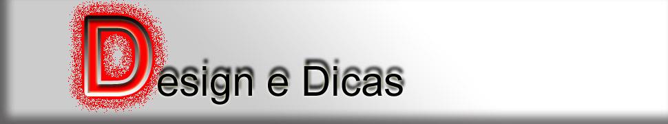 Design e Dicas