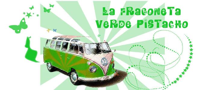 La Fragoneta Verde Pistacho