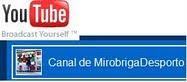 MiróbrigaDesporto: Canal de Vídeo