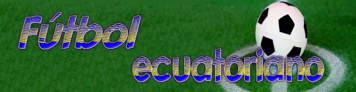 Fútbol Ecuatoriano