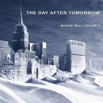 http://4.bp.blogspot.com/_qLAIskTQXUc/TIEtrd8H6xI/AAAAAAAACqo/W-G6BsaCZ9E/s1600/day+after+tomorrow.jpg