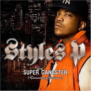 Styles P-Super Gangster Extraordinary Gentleman