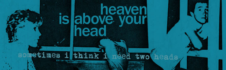 Heaven Is Above Your Head