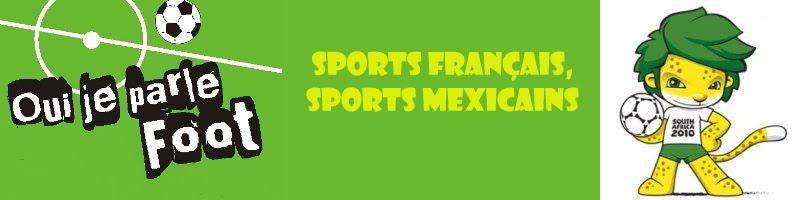 Sports Français, Sports Mexicains