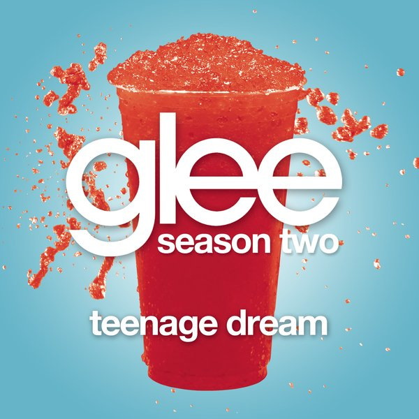 Glee Cast - Teenage Dream Lyrics You think I'm pretty without any make-up on