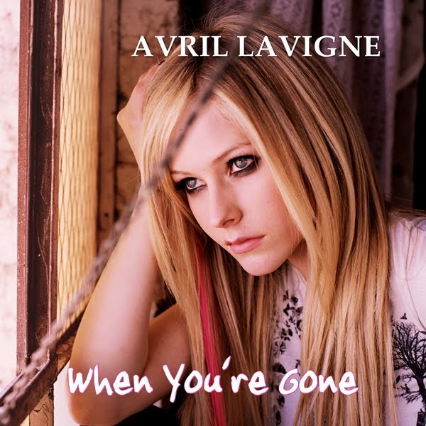 Avril Lavigne - When You're Gone Lyrics | Lyrics Like Avril Lavigne Lyrics