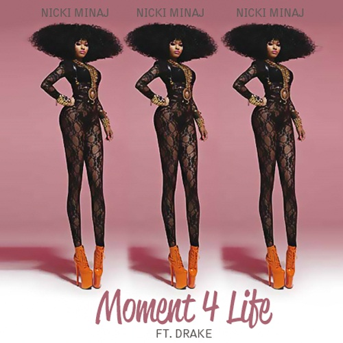 Nicki Minaj - Moment For Life (Ft. Drake) Lyrics [Nicki Minaj]