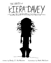 The Death of Kiera and Davey and the Adventures Preceding their Demise