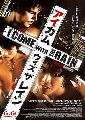 Và Anh Đến Trong Cơn Mưa - I Come With The Rain (2008) Poster