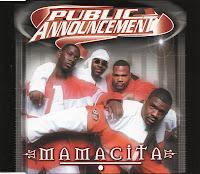 Public Announcement - Mamacita (2001)