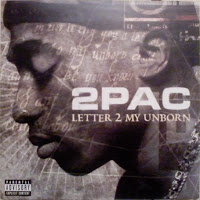 2Pac - Letter 2 My Unborn (2001)